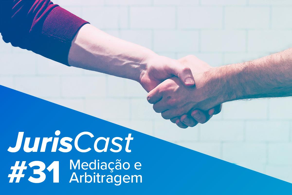 JurisCast: Podcast sobre Mediação e Acordos