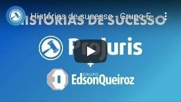 Historia de sucesso ProJuris e Grupo Edson Queiroz