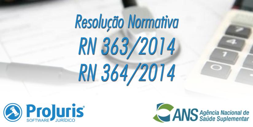 RN 363/2014 e RN 364/2014