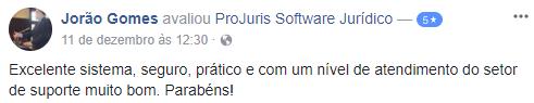 Depoimento Jorão Gomes: Excelente sistema, seguro, prático e com um nível de atendimento do setor de suporte muito bom. Parabéns!